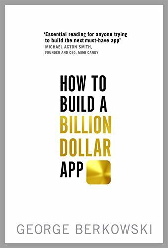 How to Build a Billion Dollar App